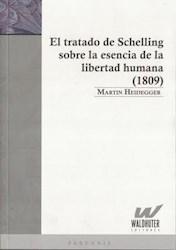 Papel El Tratado De Schelling Sobre La Esencia De La Libertad Humana (1809)