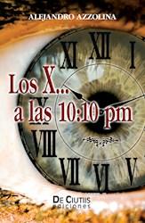 Libro Los X. A Las 10:10 Pm