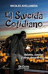 Libro El Suicida Cotidiano