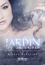 Libro Jardin De Oscuridad (Trilogia De Las Cartas - Parte 1)