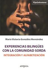 Libro Experiencias Biling ¼Es  Con La Comunidad Sorda