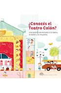 Papel CONOCES EL TEATRO COLON UNA PUERTA DE ENTRADA A LA OPERA EL BALLET Y LA ORQUESTA (RUSTICO)
