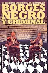 Papel Borges Negro Y Criminal