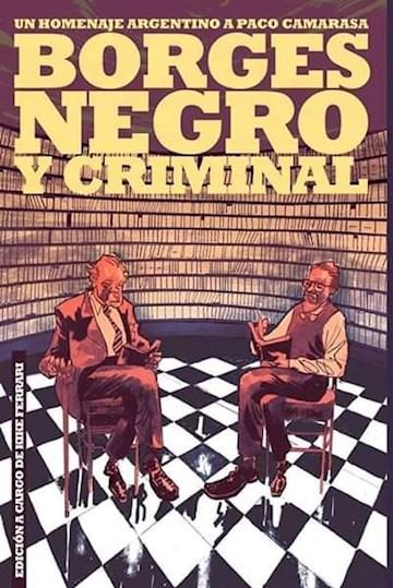Papel Borges Negro Y Criminal. Un Homenaje Argentino A Paco Camarasa