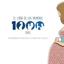 Libro El Libro De Los Primeros 1000 Dias