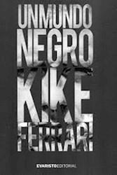 Libro Un Mundo Negro