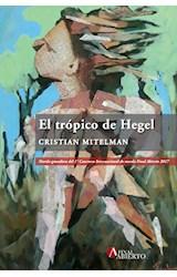 Papel El Trópico De Hegel