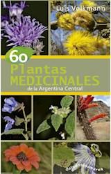 Papel 60 PLANTAS MEDICINALES DE LA ARGENTINA CENTRAL