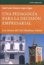 Libro Una Pedagogia Para La Decision Empresarial