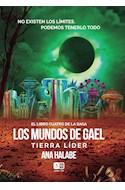 Papel TIERRA LIDER (LOS MUNDOS DE GAEL 4)