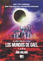 Libro Los Mundos De Gael ( Libro 3 De La Saga )