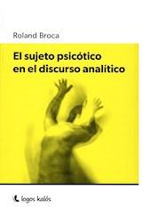 Papel EL SUJETO PSICOTICO EN EL DISCURSO ANALITICO