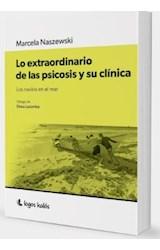 Papel LO EXTRAORDINARIO DE LAS PSICOSIS Y SU CLINICA