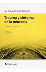 Papel TRAUMA Y SINTOMA EN LA NEUROSIS