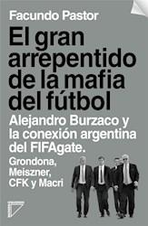 Libro El Gran Arrepentido De La Mafia Del Futbol