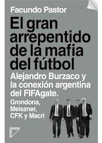 Papel El Gran Arrepentido De La Mafia Del Fútbol