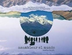 Libro Asamblear El Mundo .Una Historia De La Resistencia Del Norte Argentino