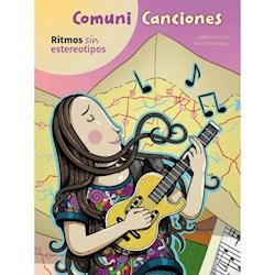 Libro Comuni Canciones .Ritmos Sin Estereotipos