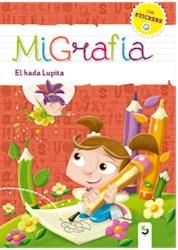 Libro Migrafia: El Hada Lupita