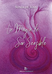 Libro La Magia De Ser Sensible