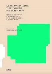 Libro La Primavera Arabe Y El Invierno Del Desencanto