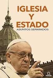 Libro Iglesia Y Estado Asuntos Separados