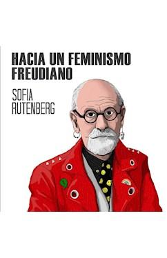 Papel HACIA UN FEMINISMO FREUDIANO