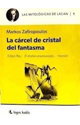 Papel MITOLOGIAS DE LACAN CARCEL DE CRISTAL DEL FANTASMA (EDIPO REY  - EL DIABLO ENAMORADO - HAMLET)
