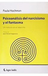 Papel PSICOANALISIS DEL NARCISISMO Y EL FANTASMA