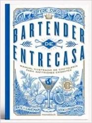 Libro Bartender De Entrecasa 2Da Edicion