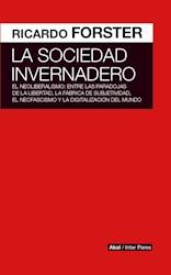 Papel Sociedad Invernadero, La