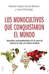 Libro Los Monocultivos Que Conquistaron El Mundo