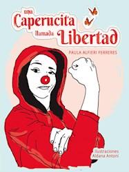Libro Una Caperucita Llamada Libertad Esi Para Adolescentes