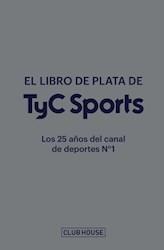 Libro El Libro De Plata De Tyc Sports