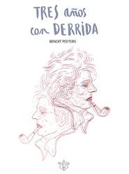 Papel Tres Años Con Derrida