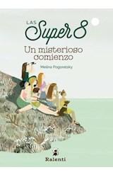 Papel UN MISTERIOSO COMIENZO (COLECCION LAS SUPER 8)