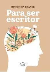 Libro Para Ser Escritor