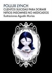 Libro Cuentos Suicidas Para Dormir Ni/Os Insomnes No Medicados