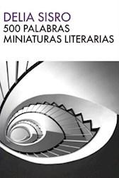 Libro 500 Palabras Miniaturas Literarias