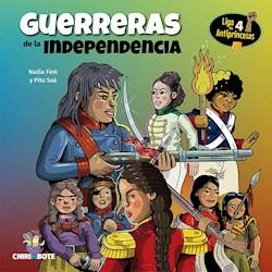 Libro Liga De Antiprincesas 4 .Guerreras De La Independencia