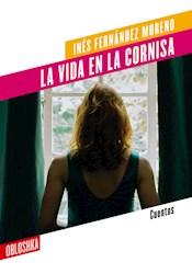 Libro La Vida En La Cornisa