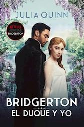 Libro El Duque Y Yo  Bridgerton