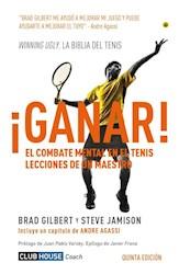 Ganar El Combate Mental En El Tenis (Nueva Edicion)