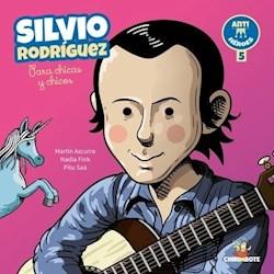 Libro Silvio Rodriguez Para Chicos Y Chicas