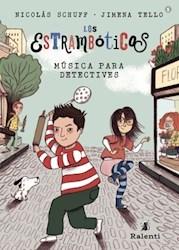 Libro 1. Estromboticos : Musica Para Los Detectives