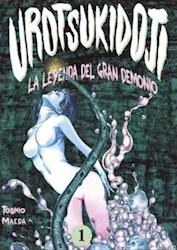 Libro Urotsukidoji: La Leyenda Del Gran Demonio - Volumen 1