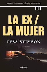 Libro La Ex / La Mujer