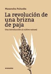 Libro La Revolucion En Una Brizna De Paja