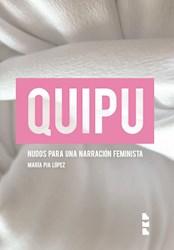 Papel Quipu. Nudos Para Una Narración Feminista