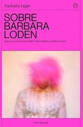 Libro Sobre Barbara Loden